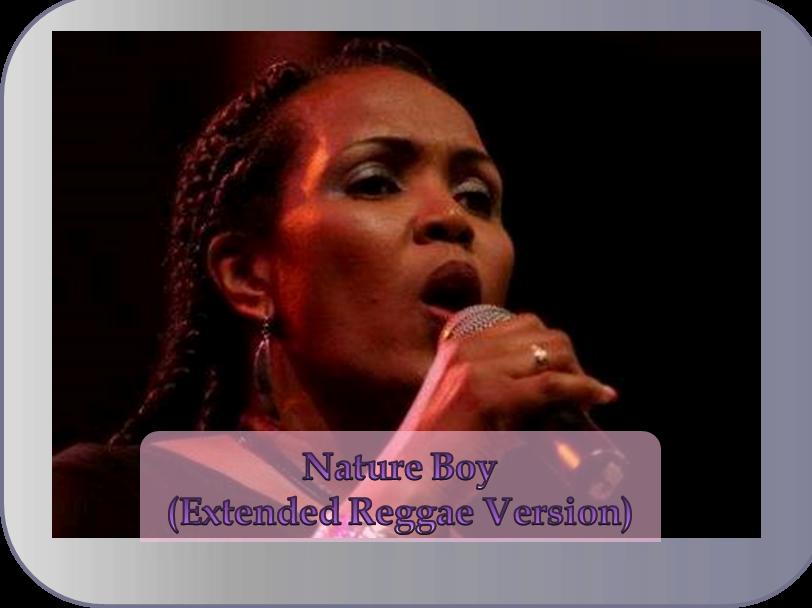 Nature Boy (Extended Reggae Version) (DL)